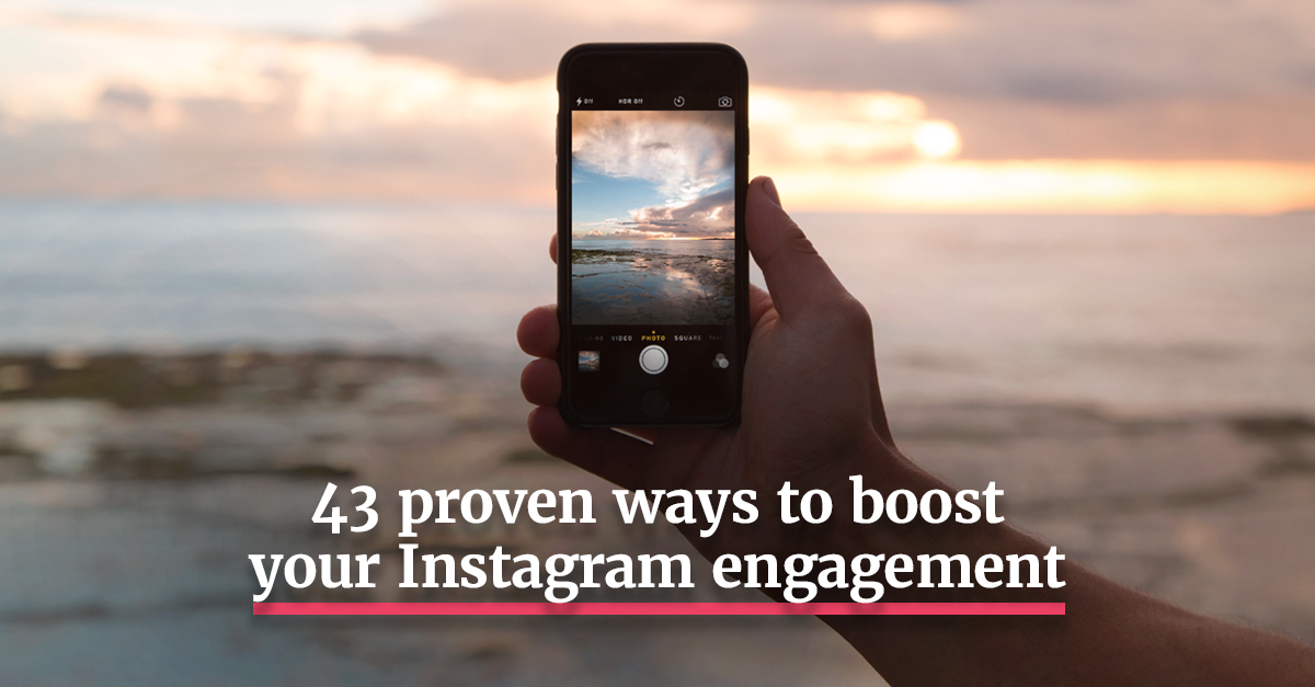 The definitive guide to Instagram engagement